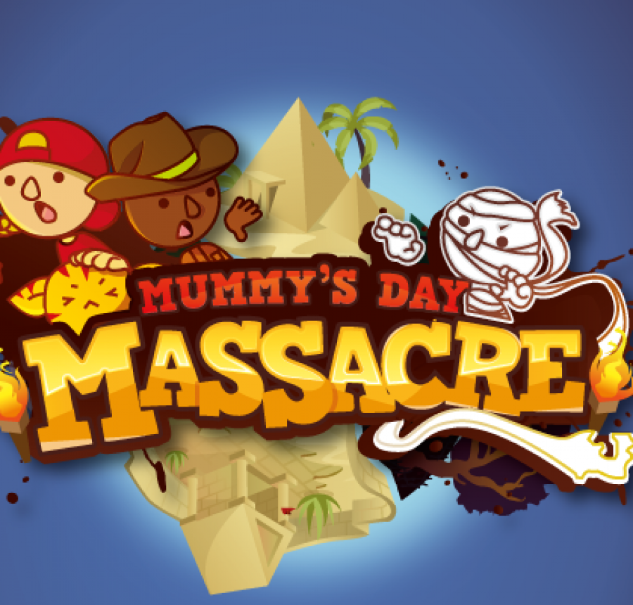 Mummy's Day Massacre!